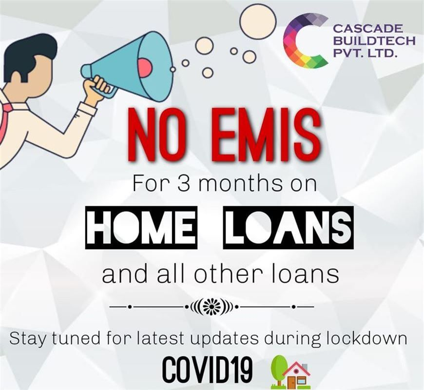 No Emis for 3 months on home loans