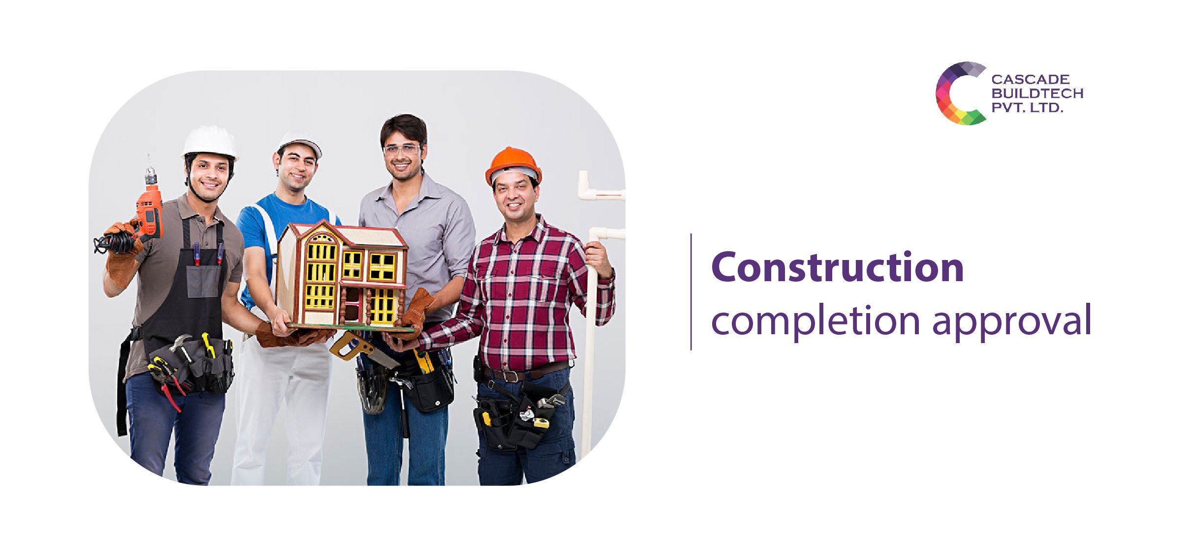 Constructio-completion-approval-of-property